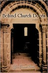 Behind Church Doors: A Novel