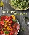 Williams-Sonoma Cooking from the Farmers Market