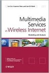 Multimedia Services in Wireless Internet: Modeling and Analysis