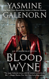 Blood Wyne (Otherworld / Sisters of the Moon #9)