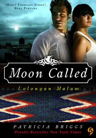 Lolongan Malam (Moon Called (Mercedes Thompson, #1))