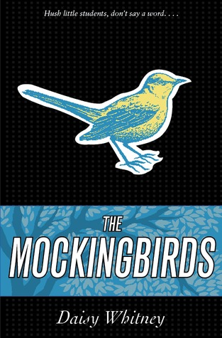 book cover of The Mockingbirds by Daisy Whitney