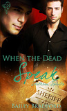 When the Dead Speak (Southern Spirits, #2)