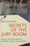 Secrets of the Jury Room: Inside the Black Box of Criminal Justice in Australia