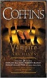 COFFINS: The Vampire Archives, Volume 3 (Vintage Crime/Black Lizard)