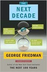 The Next Decade: What the World Will Look Like