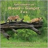 Adventures of Rusty & Ginger Fox