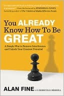 You Already Know How To Be Great by Alan Fine with Rebecca Merrill