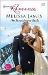 His Housekeeper Bride by Melissa James