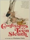 Confessions of a Teen Sleuth