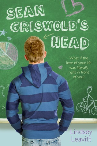 Book We Covet: Sean Griswold's Head by Lindsey Leavitt