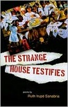 The Strange House Testifies