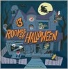 13 Rooms of Halloween
