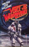 Voice of the Whirlwind (Hardwired, #2)