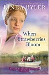 When Strawberries Bloom (Lizzie Searches for Love, #2)