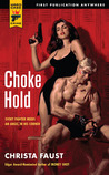 Choke Hold (Hard Case Crime, #68)