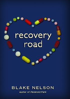 Recovery Road (Hardcover) by Blake Nelson