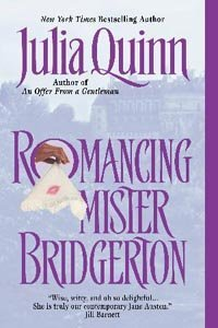 """Romancing Mister Bridgerton"" and the Bridgerton Series by Julia Quinn (review)"