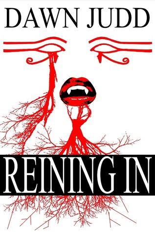 Reining In (Paperback) by Dawn Judd