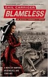 Blameless (The Parasol Protectorate, #3)