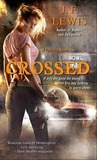 Crossed (Void City, #3)