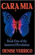Cara Mia - Book One of the Immortyl Revolution