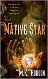 The Native Star (Native Star #1)