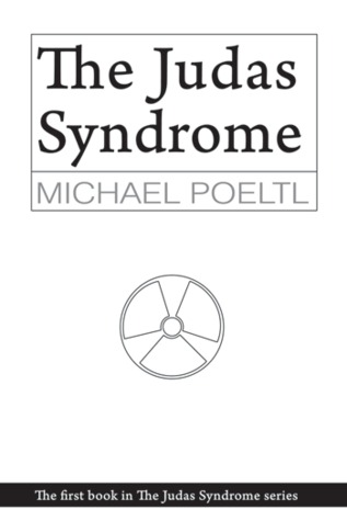 The Judas Syndrome (Paperback) by Michael Poeltl