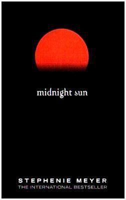 Midnight Sun (Twilight, #1.5)