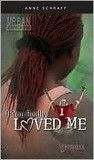 If You Really Loved Me (Urban Underground #4)