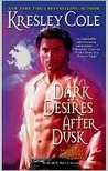 Dark Desires After Dusk (Immortals After Dark, #6)