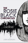 Genesis (The Rosie Black Chronicles #1)
