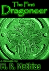 The First Dragoneer (The Dragoneers Saga)