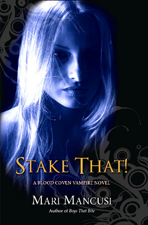 Stake That! (Blood Coven, #2)