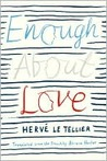 Enough About Love