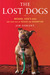 The Lost Dogs  Michael Vick's Dogs and Their Tale of Rescue and Redemption