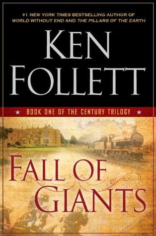 Fall of Giants (Hardcover) by Ken Follett