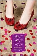 Love, Love, Love: Cupidity; Language of Love (Romantic Comedies) by Deborah Reber