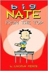Big Nate: A Cartoon Collection: From the Top