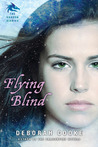 Flying Blind (The Dragon Diaries Trilogy #1)