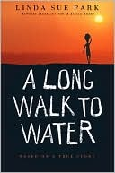 A Long Walk to Water: Based on a True Story