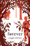 Forever (Wolves of Mercy Falls, #3)
