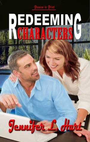 Redeeming Characters (Paperback) by Jennifer L. Hart