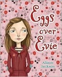 Eggs over Evie