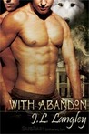 With Abandon (With or Without, #4)