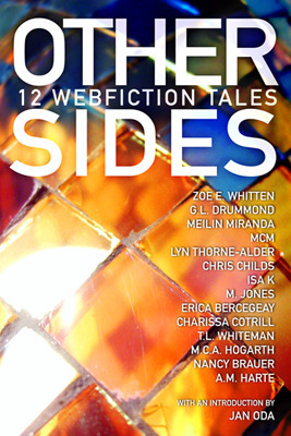 Other Sides: 12 Webfiction Tales (Paperback) by A.M. Harte