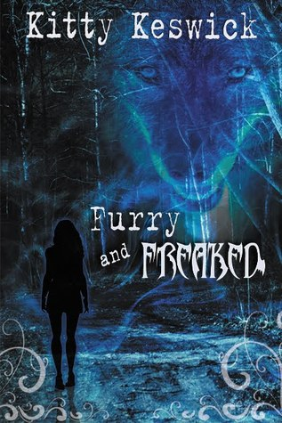 Furry and Freaked (Freaksville, #2)