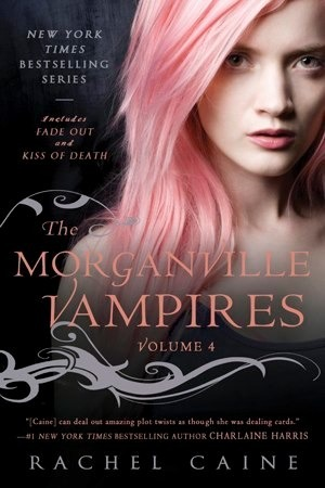 Morganville Vampires: Volume 4 (The Morganville Vampires, #7-8)