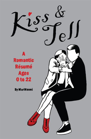 Kiss & Tell (Paperback) by MariNaomi