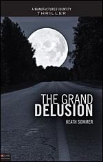 The Grand Delusion
